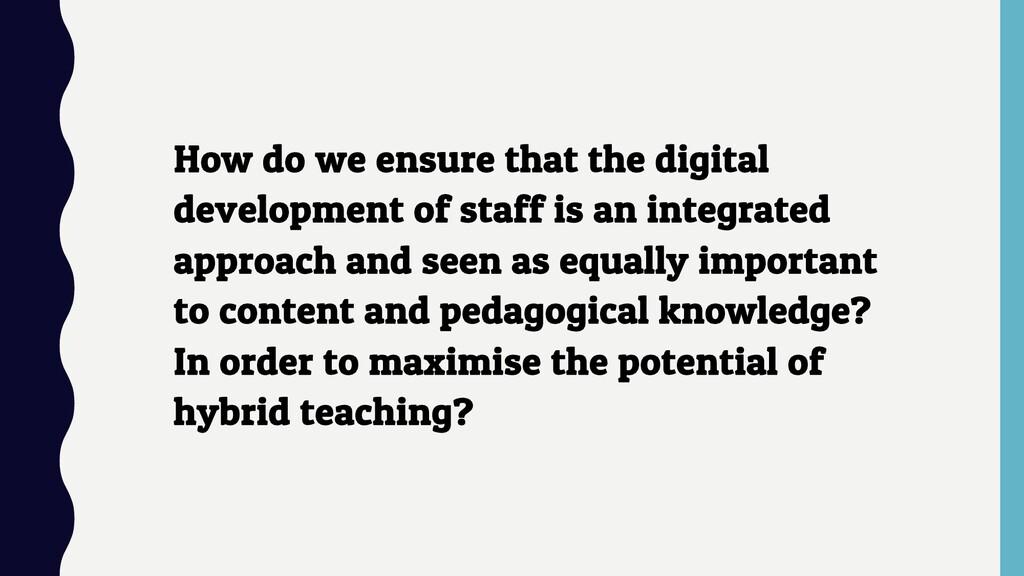 How do we ensure that the digital development o...