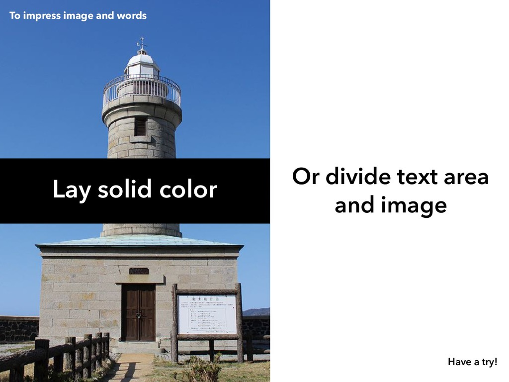 Lay solid color Or divide text area and image ...