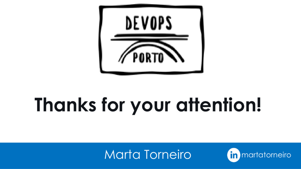 Thanks for your attention! Marta Torneiro marta...