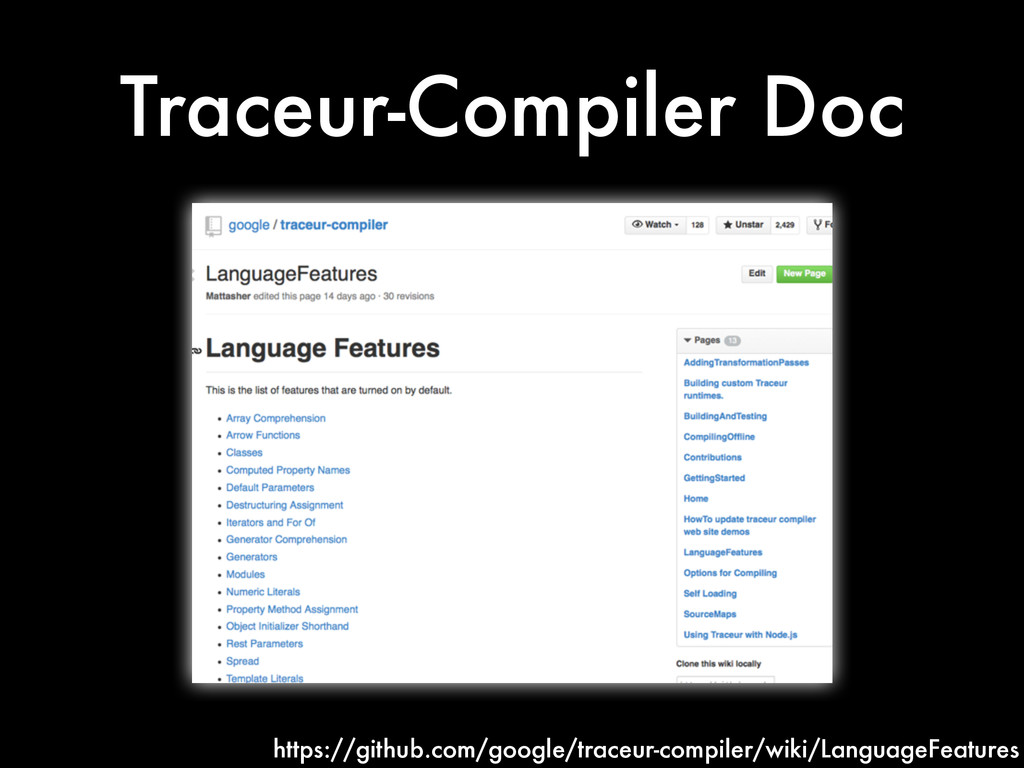 Traceur-Compiler Doc https://github.com/google/...