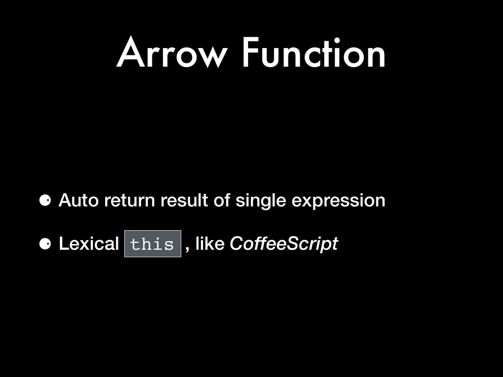 Arrow Function ⚈ Auto return result of single e...