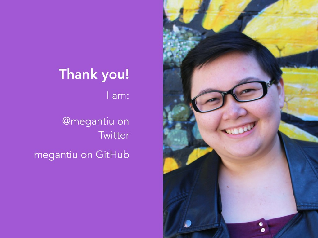 Thank you! I am: @megantiu on Twitter megantiu ...