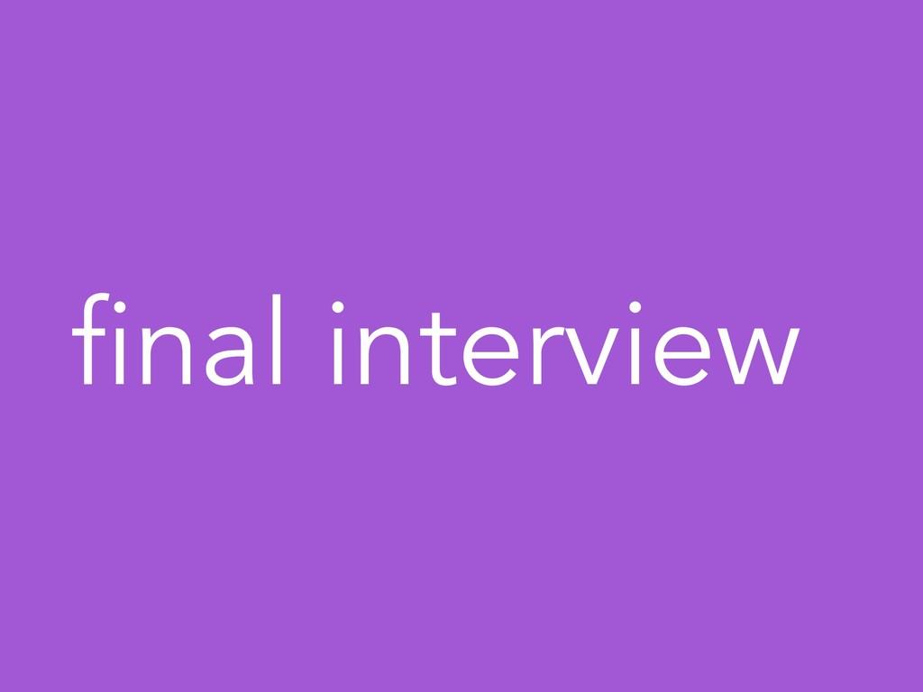 final interview