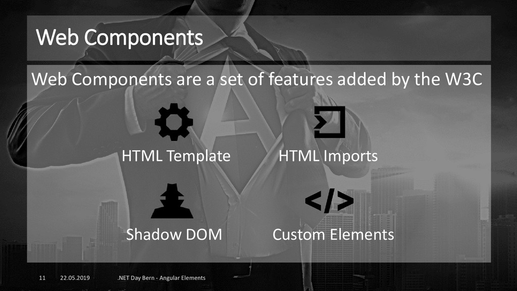 Web Components 22.05.2019 .NET Day Bern - Angul...