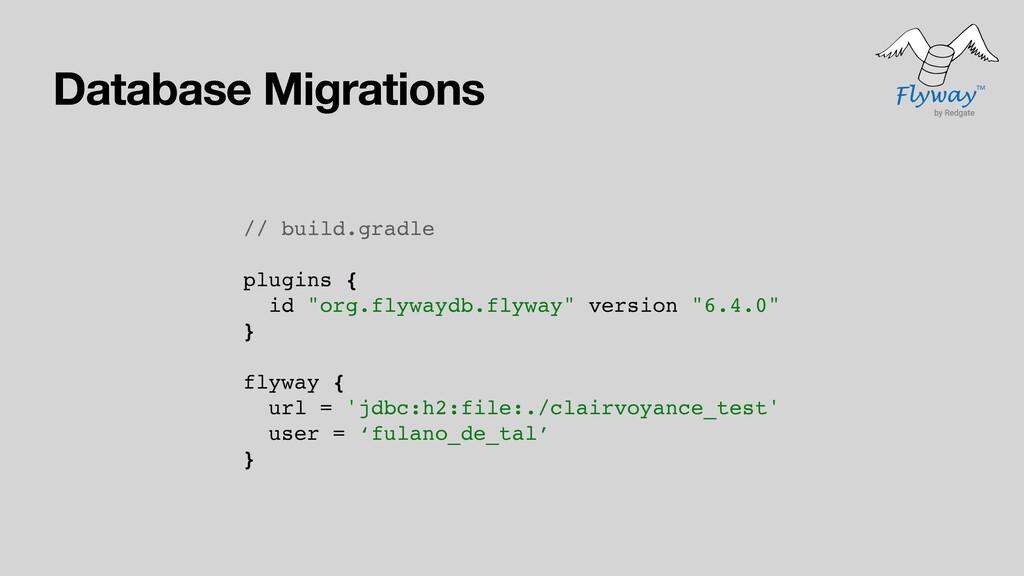 Database Migrations // build.gradle plugins { i...