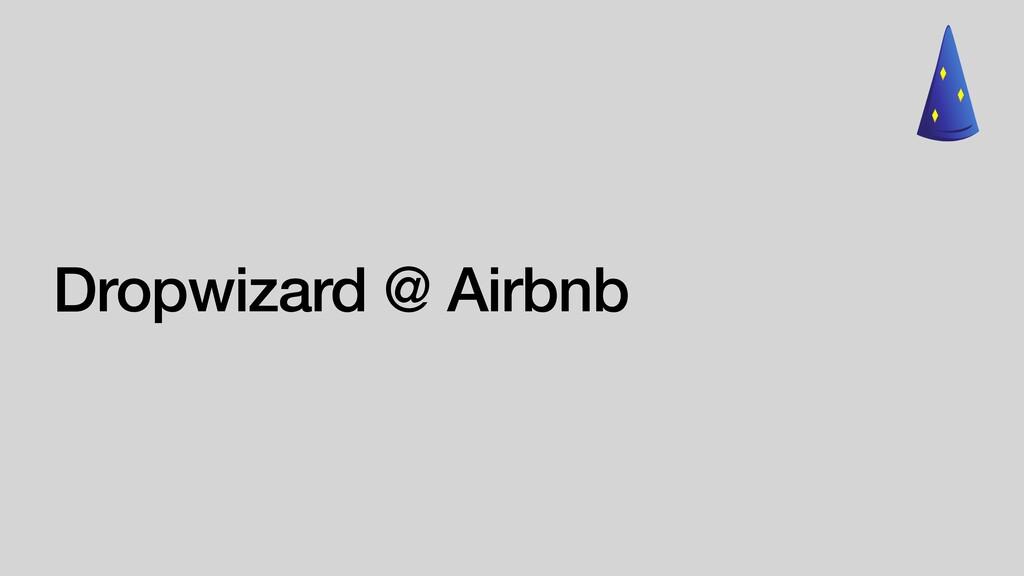 Dropwizard @ Airbnb