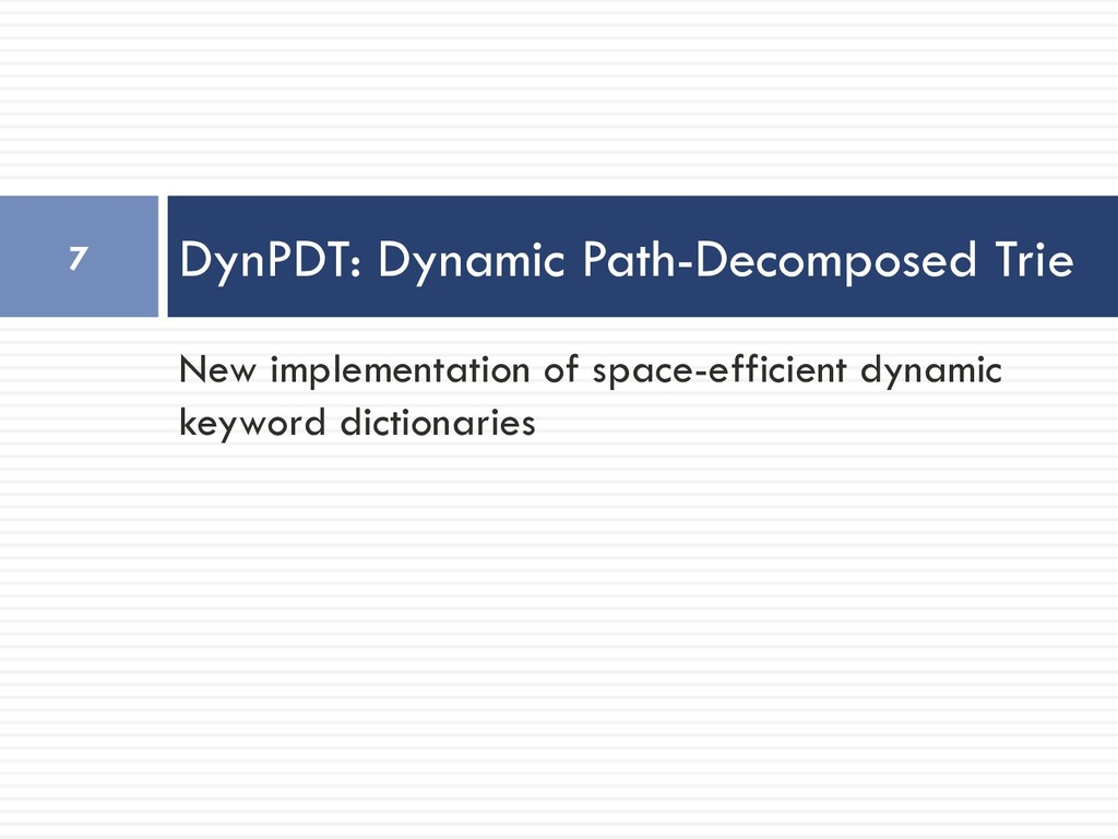 New implementation of space-efficient dynamic k...