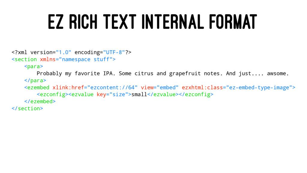 "EZ RICH TEXT INTERNAL FORMAT <?xml version=""1.0..."
