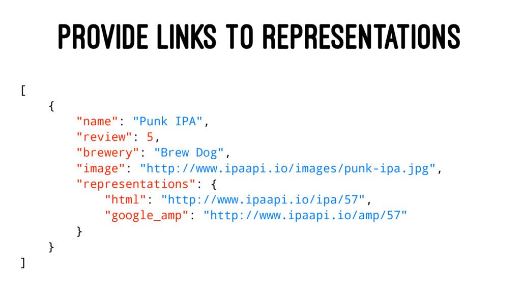 "PROVIDE LINKS TO REPRESENTATIONS [ { ""name"": ""P..."
