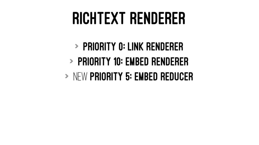 RICHTEXT RENDERER > Priority 0: Link Renderer >...