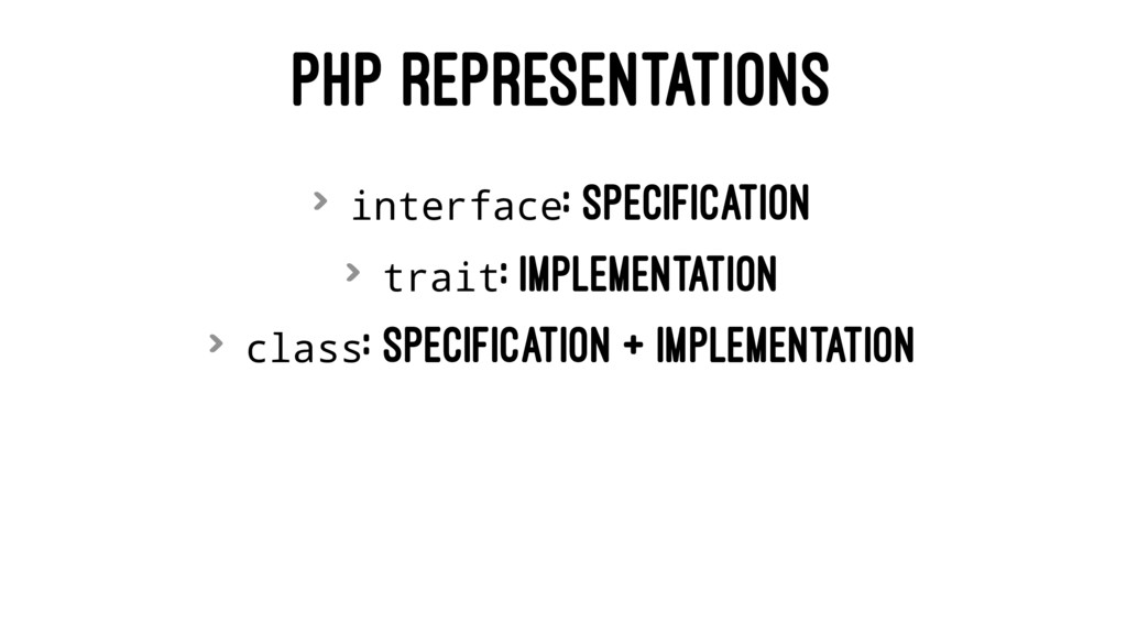PHP REPRESENTATIONS > interface: specification ...