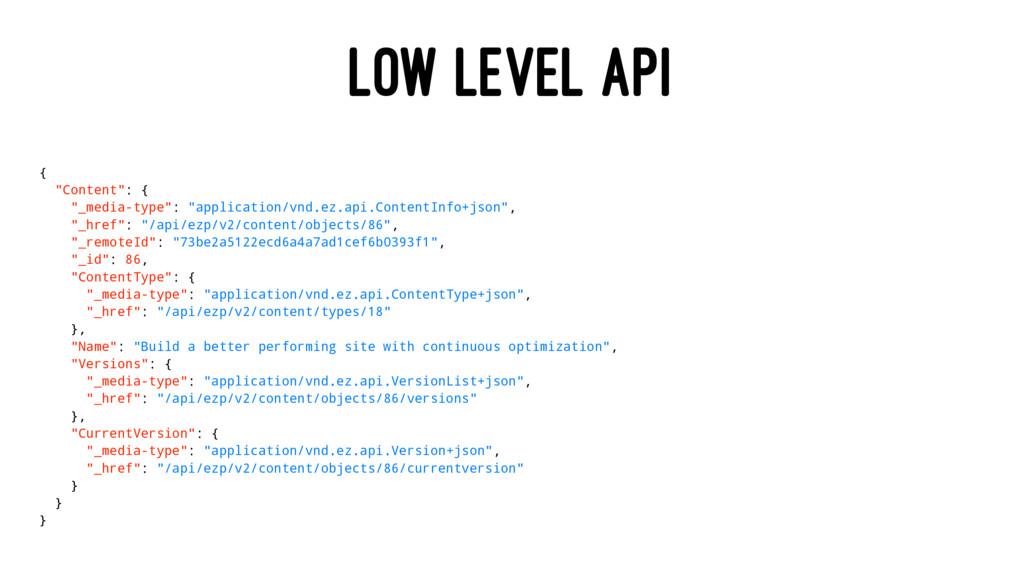 "LOW LEVEL API { ""Content"": { ""_media-type"": ""ap..."