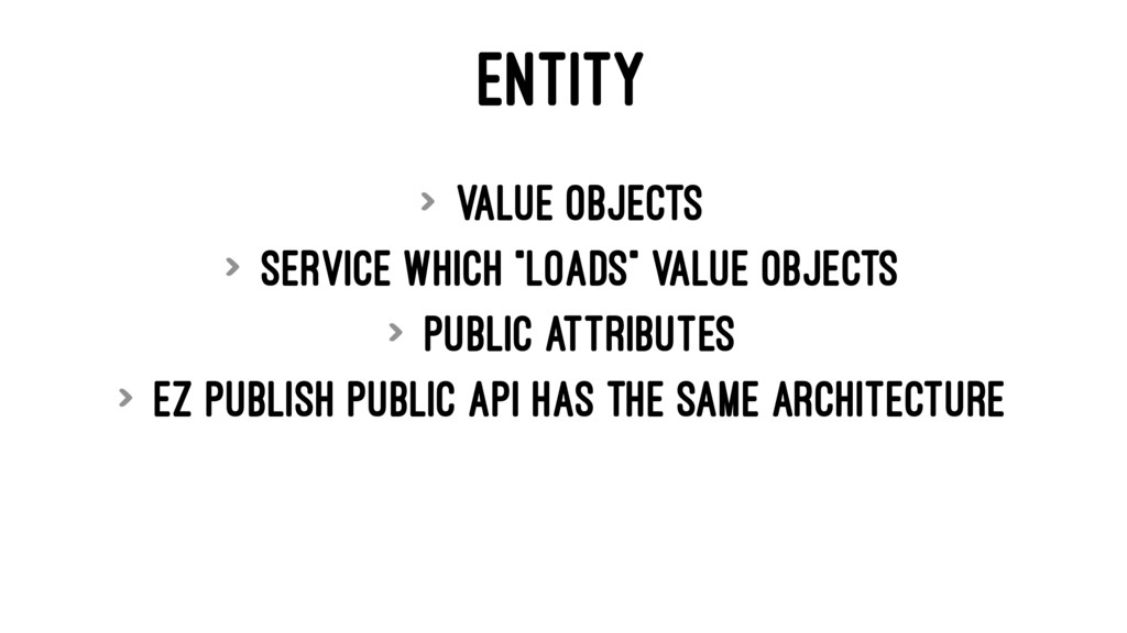 """ENTITY > Value objects > Service which """"loads"""" ..."""