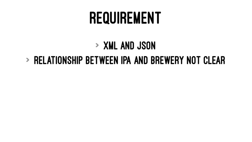 REQUIREMENT > XML and JSON > Relationship betwe...