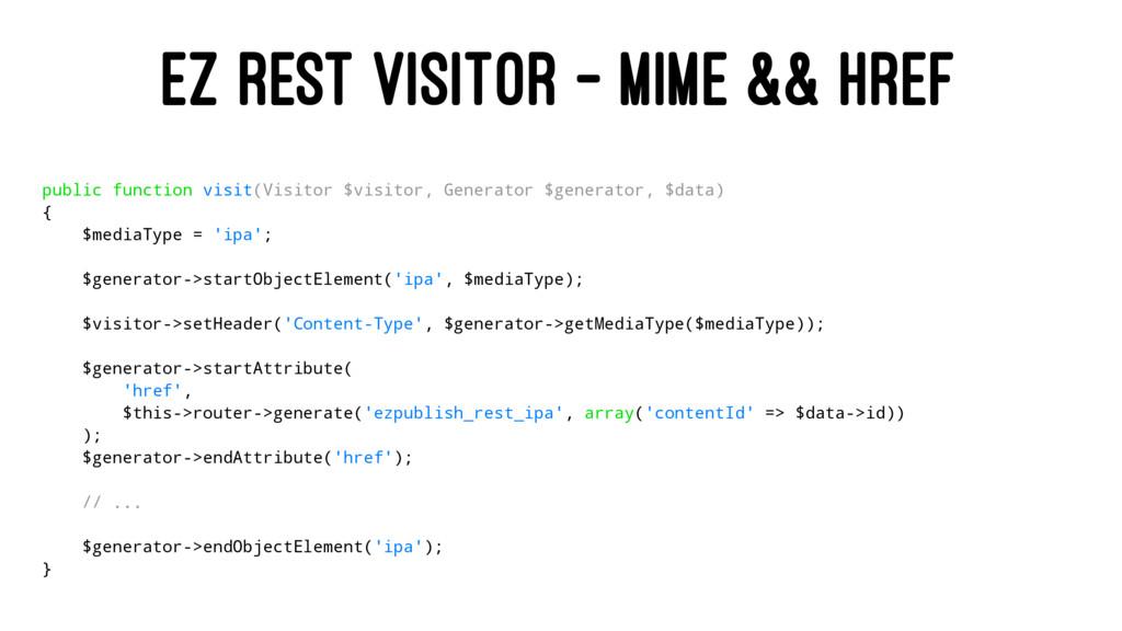 EZ REST VISITOR - MIME && HREF public function ...