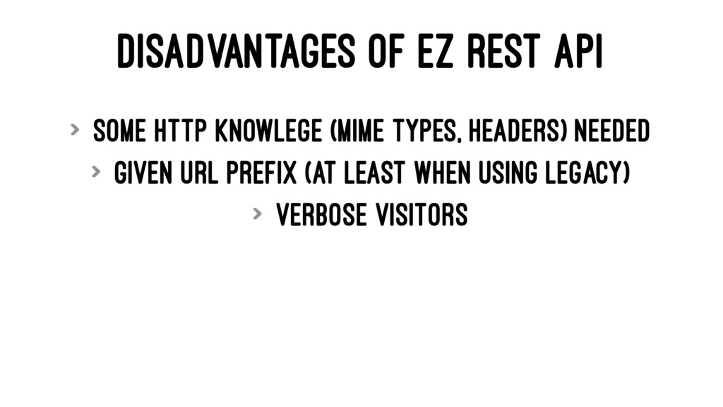 DISADVANTAGES OF EZ REST API > Some HTTP knowle...