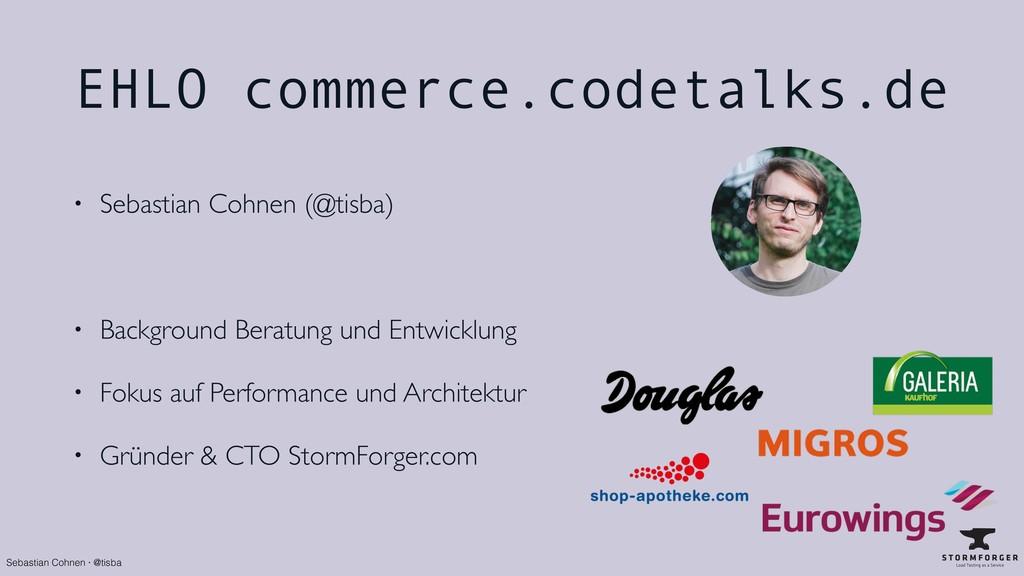 Sebastian Cohnen · @tisba EHLO commerce.codetal...
