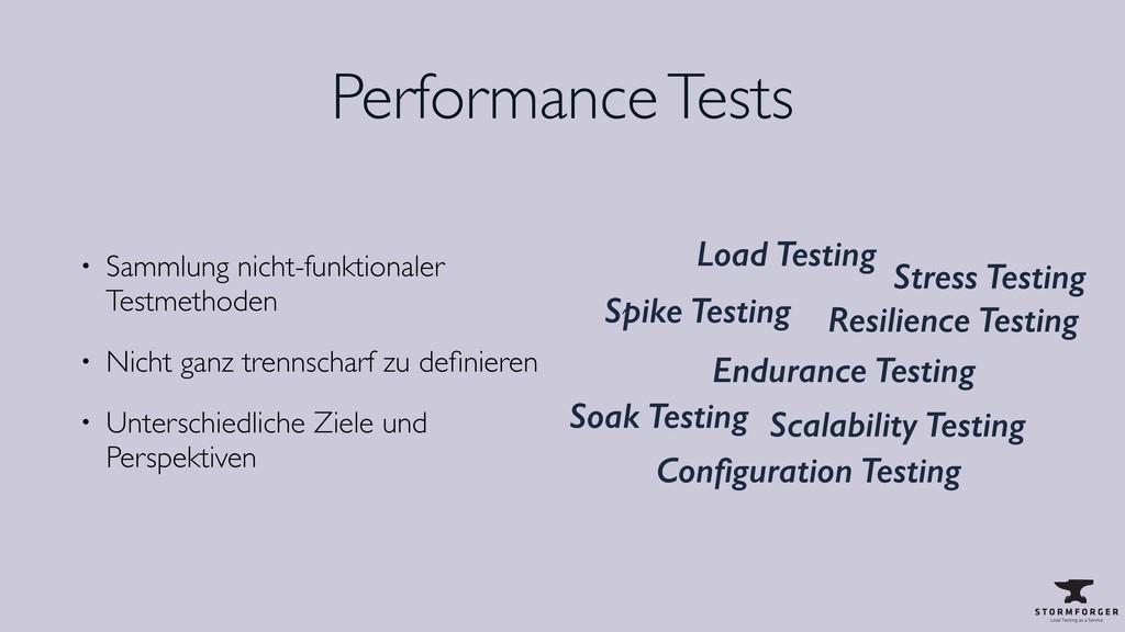 Performance Tests • Sammlung nicht-funktionaler...