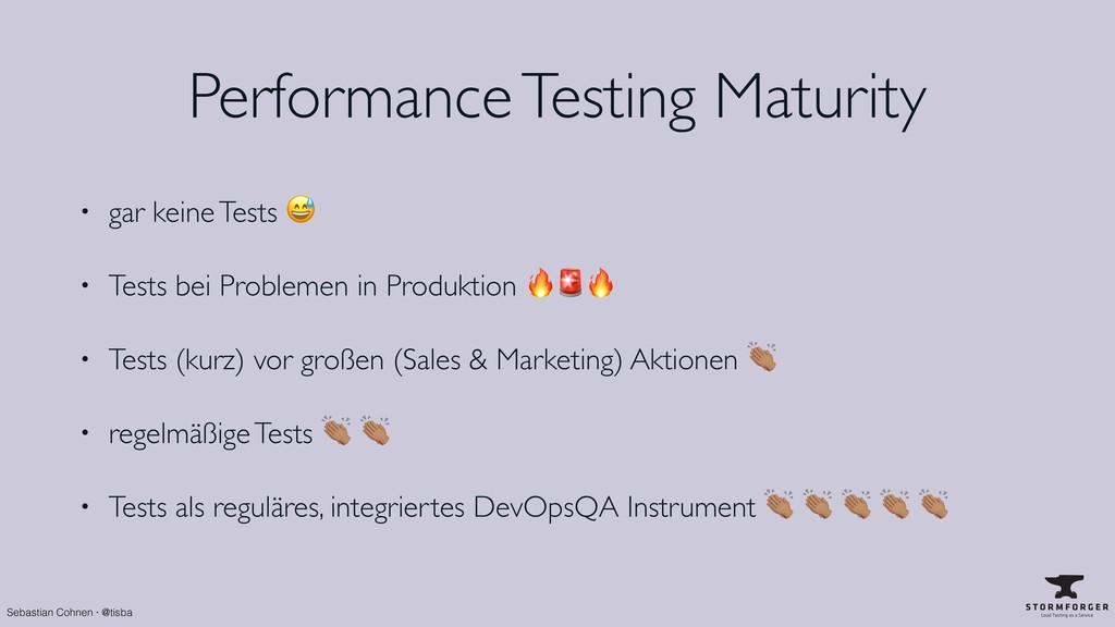 Sebastian Cohnen · @tisba Performance Testing M...