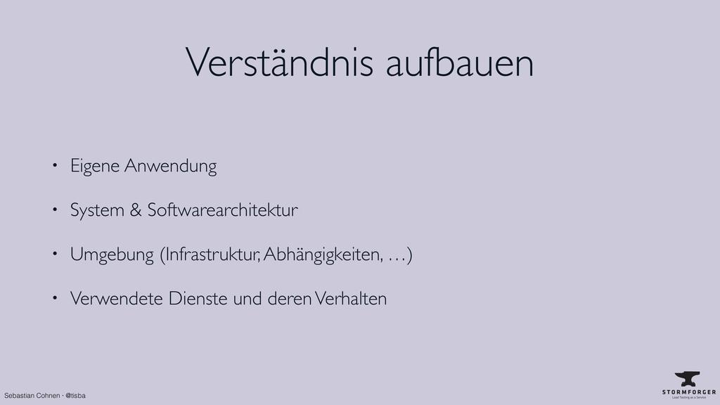 Sebastian Cohnen · @tisba Verständnis aufbauen ...