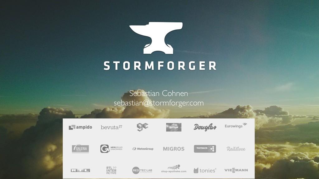 Sebastian Cohnen sebastian@stormforger.com