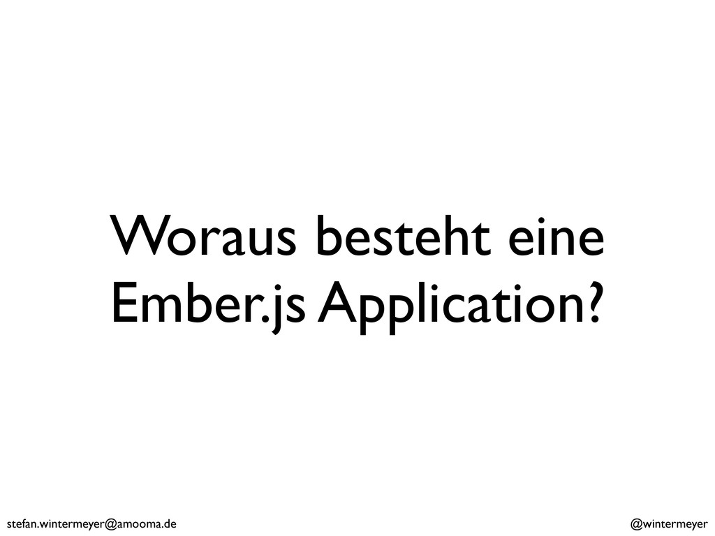 stefan.wintermeyer@amooma.de @wintermeyer Worau...
