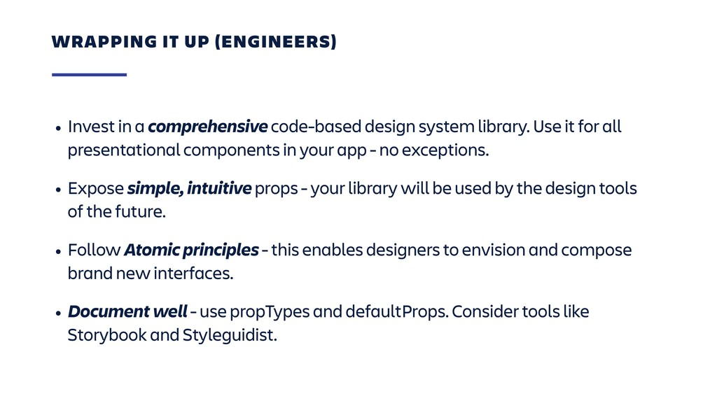 • Invest in a comprehensive code-based design s...