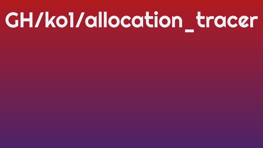 GH/ko1/allocation_tracer