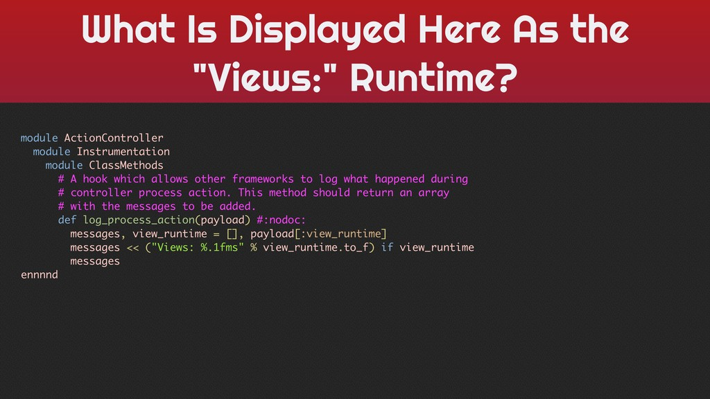 "What Is Displayed Here As the ""Views:"" Runtime?..."