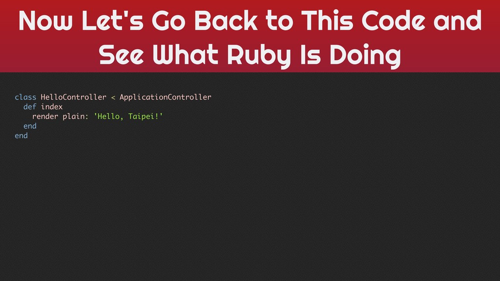 Now Let's Go Back to This Code and See What Rub...
