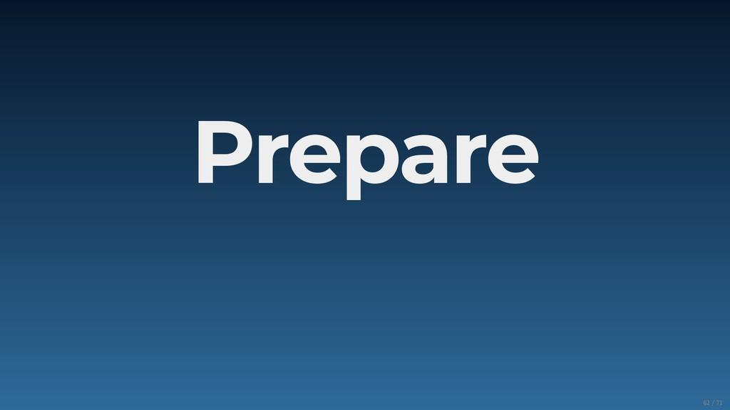 Prepare 62/71