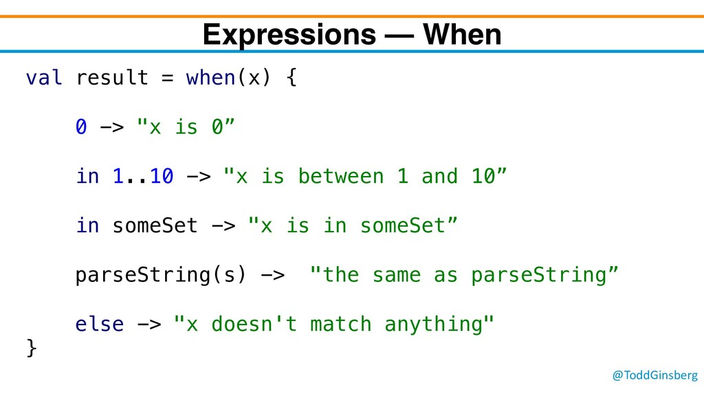 @ToddGinsberg Expressions – When val result = w...