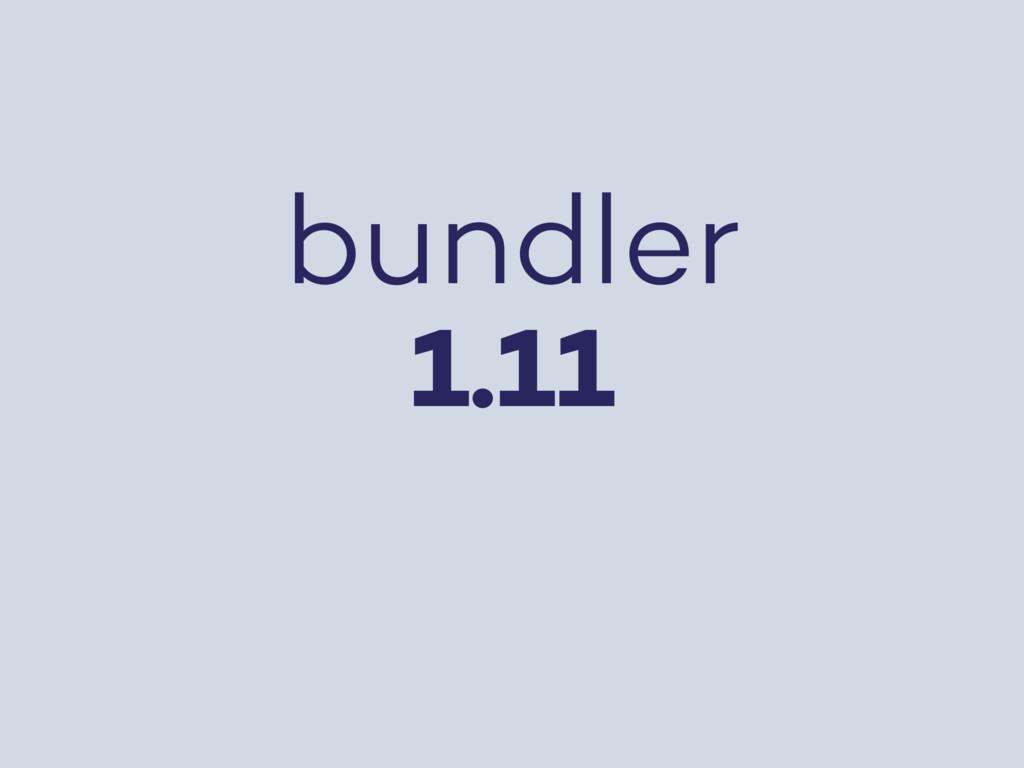 bundler 1.11