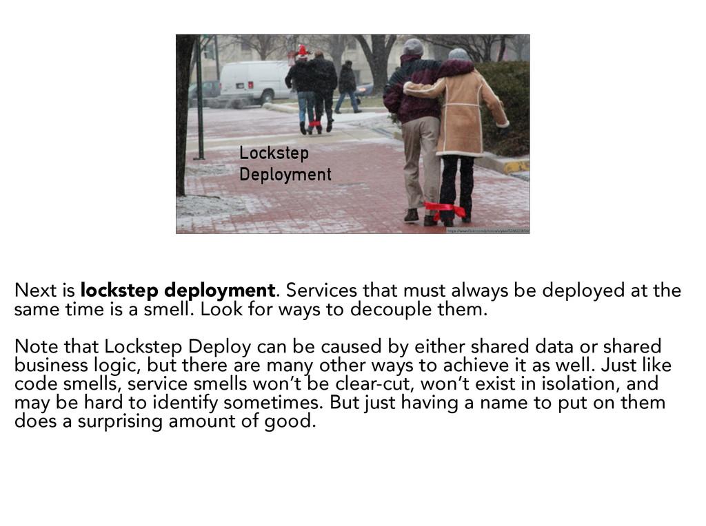 Lockstep Deployment https://www.flickr.com/phot...