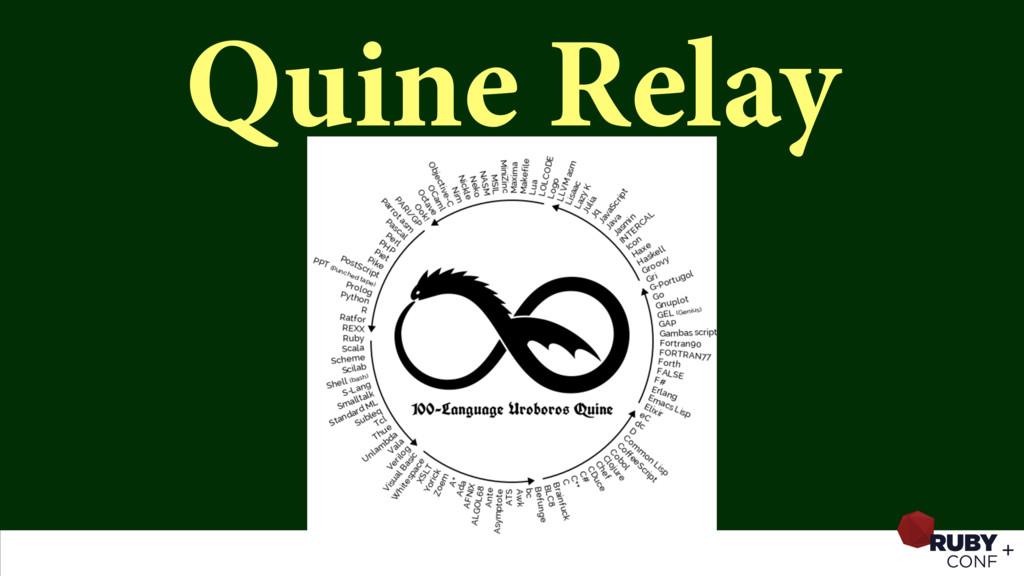 Quine Relay
