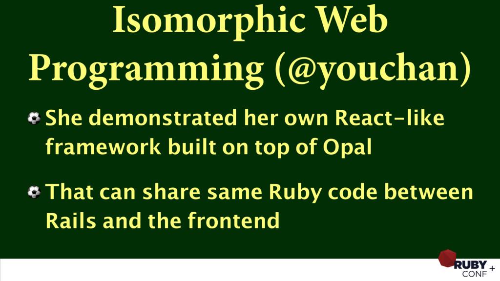 Isomorphic Web Programming (@youchan) ⚽ She dem...