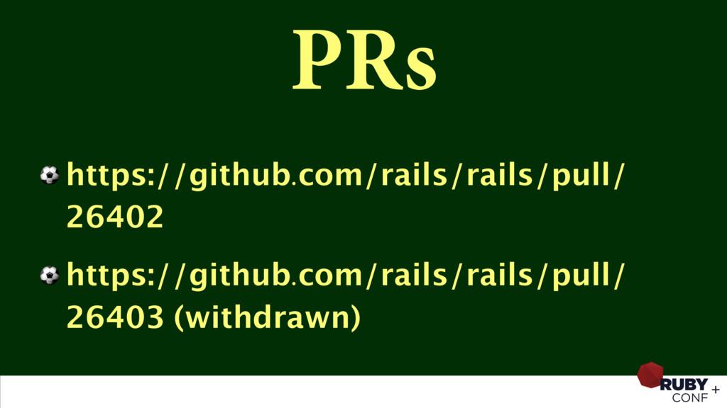 PRs ⚽ https://github.com/rails/rails/pull/ 2640...