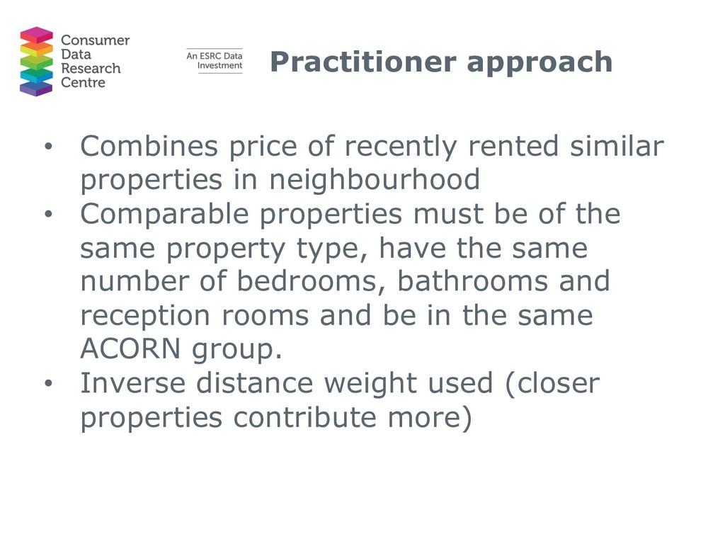 Practitioner approach • Combines price of recen...