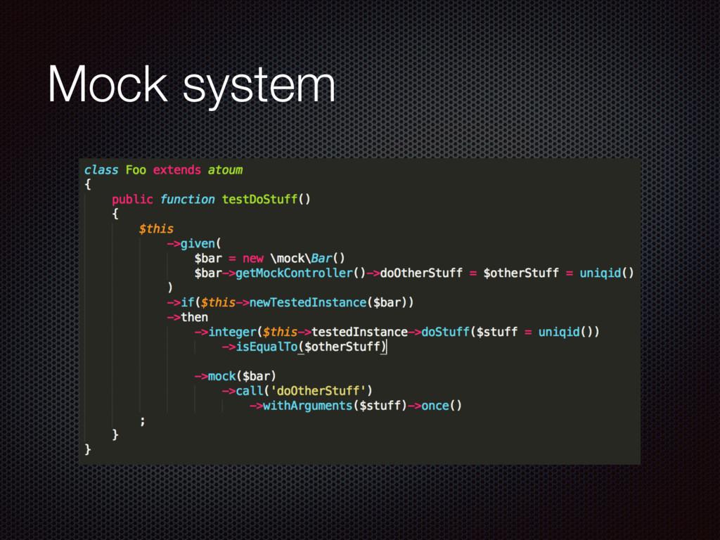 Mock system