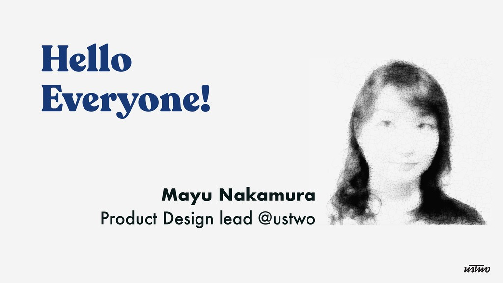 Hello Everyone! Mayu Nakamura Product Design le...