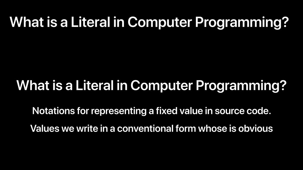What is a Literal in Computer Programming? What...