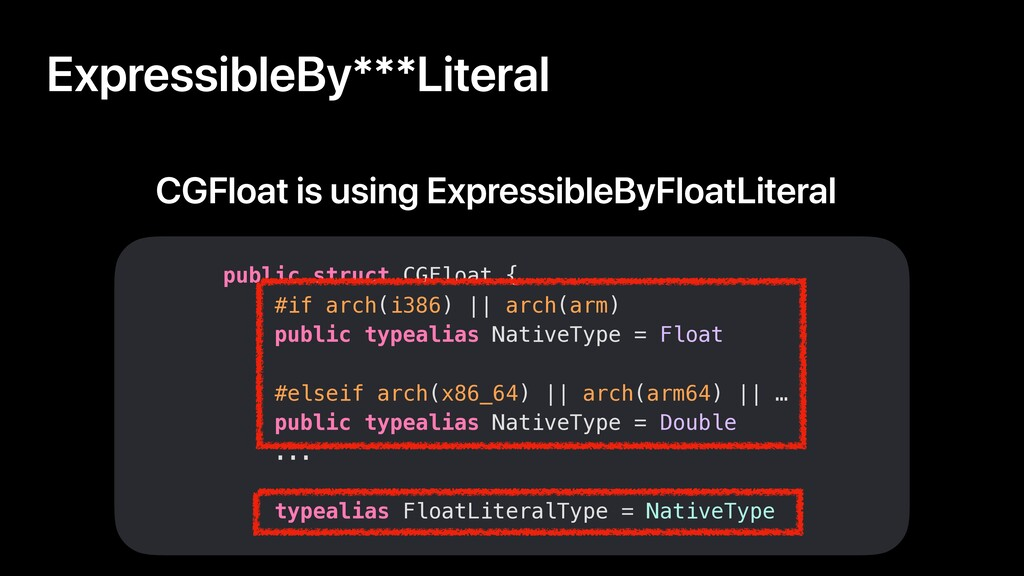 ExpressibleBy***Literal public struct CGFloat {...