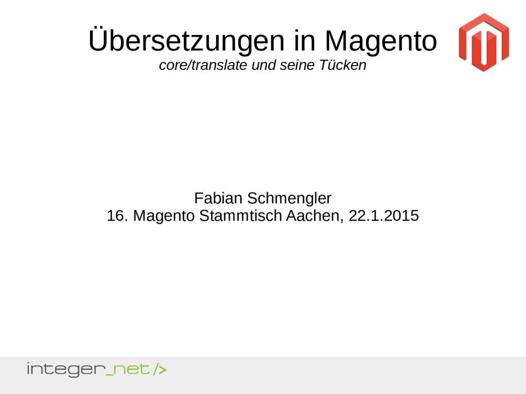 Übersetzungen in Magento core/translate und sei...