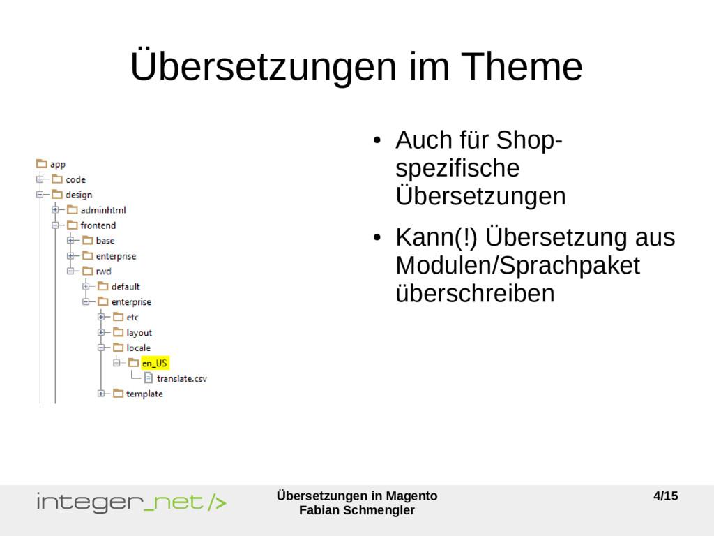 Übersetzungen in Magento Fabian Schmengler 4/15...