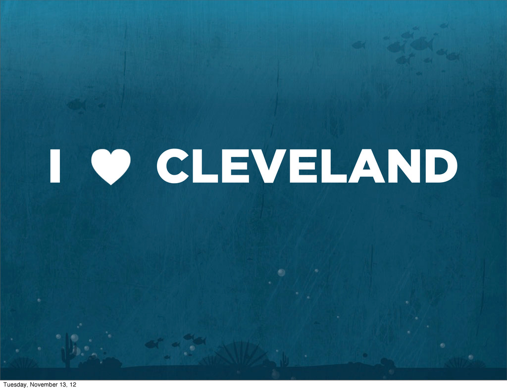 I CLEVELAND Tuesday, November 13, 12