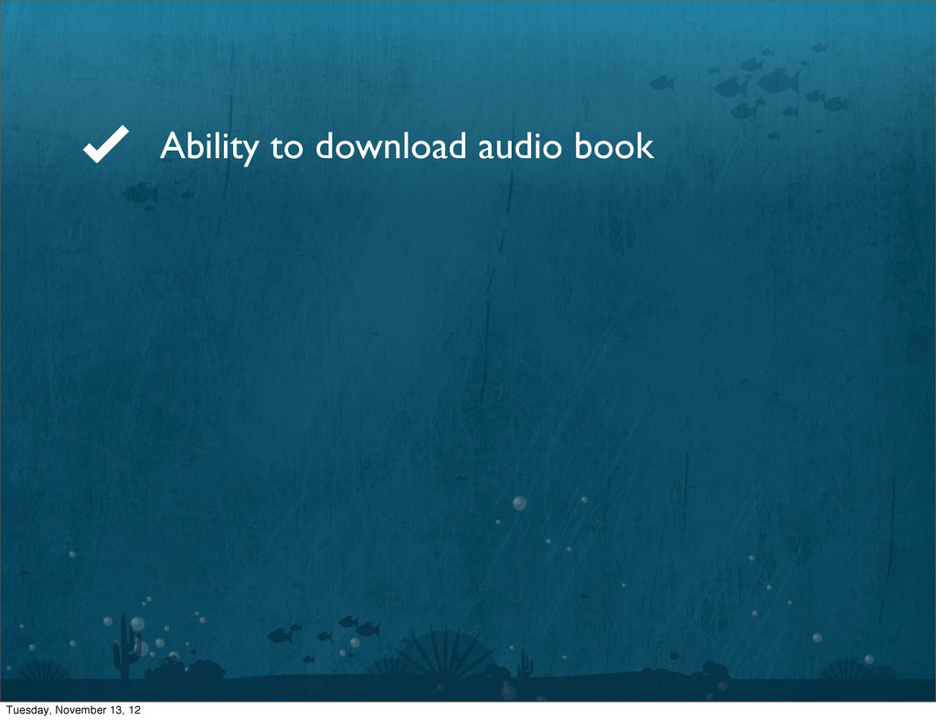 Ability to download audio book Tuesday, Novembe...
