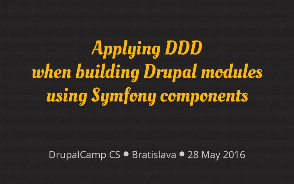 Applying DDD when building Drupal modules using...