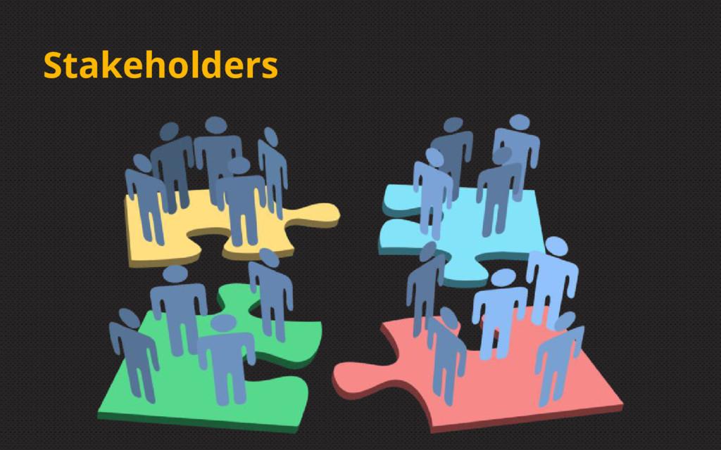 Stakeholders