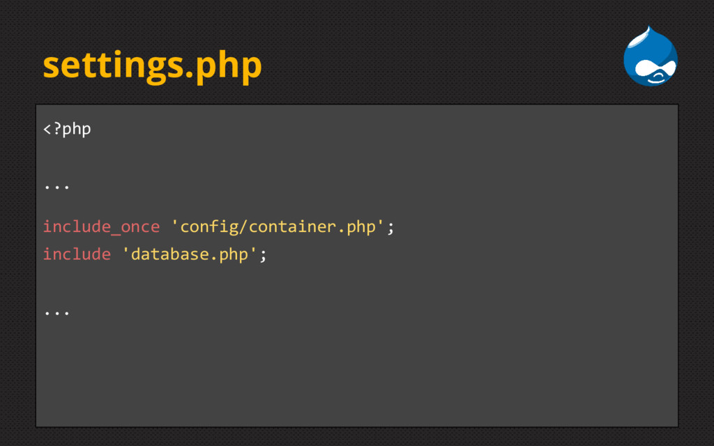 settings.php <?php ... include_once 'config/con...