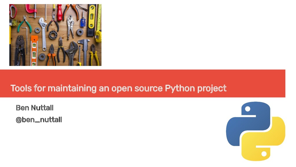 Tools for maintaining an open source Python pro...